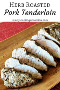 Herb Roasted Pork Tenderloin: All you need is salt, pepper, Italian seasoning, garlic powder, and olive oil to make this tender and juicy entrée.