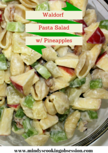 Waldorf Pasta Salad w/Pineapples