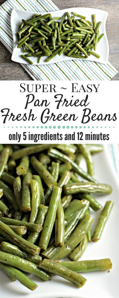 Super Easy Pan Fried Fresh Green Beans combine string beans, olive oil, garlic, salt, pepper, and water to make a healthy, tasty, quick, and easy side dish.