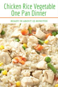 Chicken Rice Vegetable One Pan Dinner combines chicken breasts, broth, rice, and frozen mixed vegetables and is so fast it can be ready in about 25 minutes!