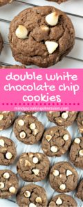 Double White Chocolate Chip Cookies feature a chocolate cookie with white chocolate chips. A great twist on the traditional chocolate chip cookie!